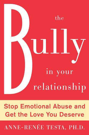 The Bully in Your Relationship PDF