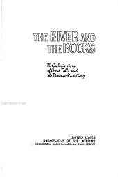 The River and the Rocks: The Geologic Story of Great Falls and Potomac River Gorge, Issue 1471