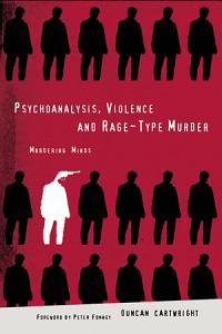 Psychoanalysis  Violence and Rage Type Murder Book