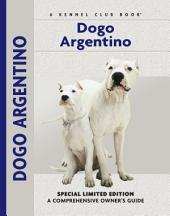 Dogo Argentino: A Comprehensive Owner's Guide