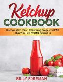Ketchup Cookbook