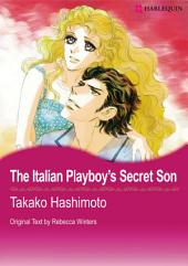 The Italian Playboy's Secret Son: Harlequin Comics