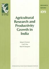 Agricultural Research and Productivity Growth in India