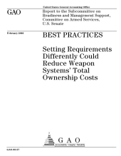 Best practices setting requirements differently could reduce weapon systems' total ownership costs.