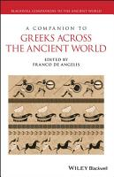 A Companion to Greeks Across the Ancient World PDF