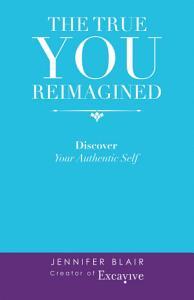 The True You Reimagined PDF