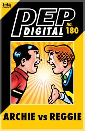 PEP Digital Vol. 180: Archie Vs. Reggie