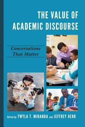 The Value of Academic Discourse: Conversations That Matter