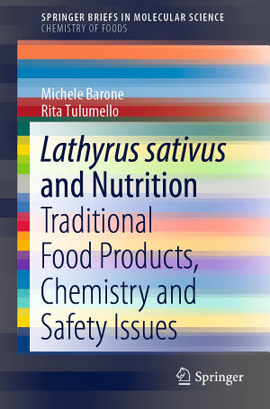 Lathyrus sativus and Nutrition