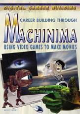 Career Building Through Machinima PDF