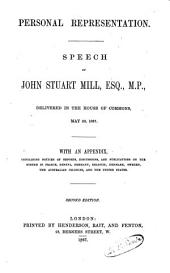 Speech on Personal Representation, with an Appendix