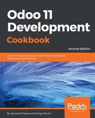 Odoo 11 Development Cookbook   Second Edition PDF