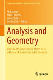 Analysis and Geometry: MIMS-GGTM, Tunis, Tunisia, March 2014. In Honour of Mohammed Salah Baouendi
