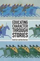 Educating Character Through Stories