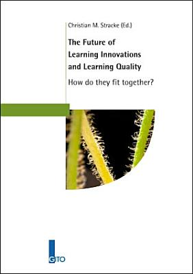 The Future of Learning Innovations and Learning Quality PDF