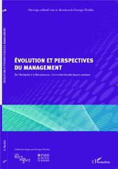 Evolution et perspectives du management: De l'Antiquité à la Renaissance : à la recherche des leçons perdues