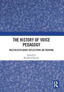 The History of Voice Pedagogy Book