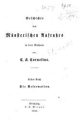 Geschichte des münsterischen Aufruhrs: in drei Büchern, Volumes 1-2