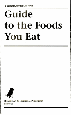 Guide to the Foods You Eat