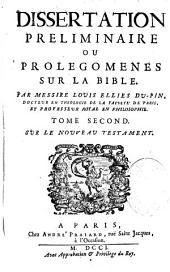 Dissertation préliminaire ou Prolégomènes sur la Bible