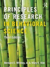 Principles of Research in Behavioral Science: Third Edition, Edition 3