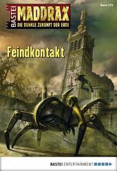 Maddrax - Folge 370: Feindkontakt