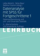 Datenanalyse mit SPSS für Fortgeschrittene 1: Datenaufbereitung und uni- und bivariate Statistik, Ausgabe 3
