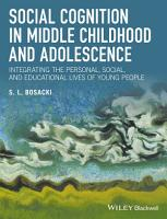 Social Cognition in Middle Childhood and Adolescence PDF