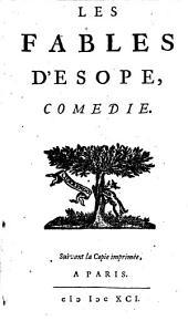 Les fables de l'Esope: Comedie