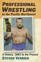 Professional Wrestling in the Pacific Northwest PDF
