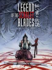 Legend of the Scarlet Blades #3 : The Perfect Stroke