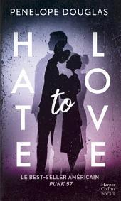 Hate to love: le livre New Adult idéal comme cadeau de Noël, par l'auteur de Dark Romance