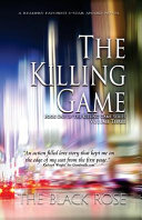 The Killing Game Volume Three Of The First Book Of The Killing Game Series Book PDF