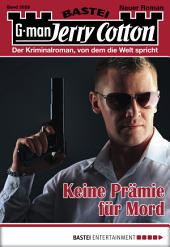 Jerry Cotton - Folge 3028: Keine Prämie für Mord