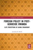 Foreign Policy in Post-genocide Rwanda