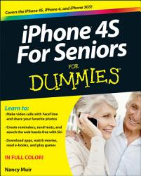 Iphone 4s For Seniors For Dummies Book PDF