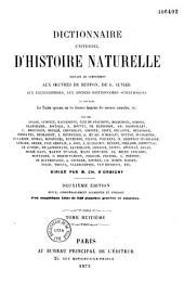 Dictionnaire universel d'histoire naturelle, servant de complément aux oeuvres de Buffon, de G. Cuvier, au encyclopédies, aux anciens dictionnaires scientifiques