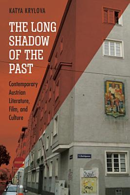 The Long Shadow of the Past