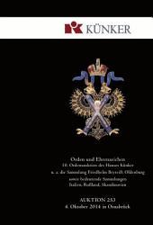 Künker Auktion 253 - Orden und Ehrenzeichen | 10. Ordensauktion des Hauses Künker: u. a. die Sammlung Friedhelm Beyreiß: Oldenburg sowie bedeutende Sammlungen Italien, Rußland und Skandinavien