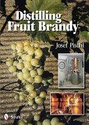 Distilling Fruit Brandy Book