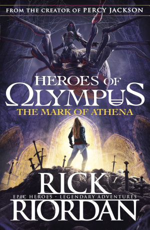 The Mark of Athena  Heroes of Olympus Book 3