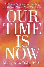 OUR TIME IS NOW