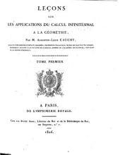 Leçons sur les applications du calcul infinitésimal à la géométrie: Volumes1à2