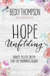 Hope Unfolding Book PDF