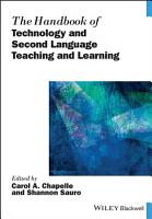 The Handbook of Technology and Second Language Teaching and Learning PDF