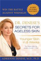 Dr  Denese s Secrets for Ageless Skin PDF