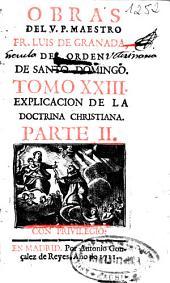 Obras del V.P. Maestro Fr. Luis de Granada, del Orden de Santo Domingo ...