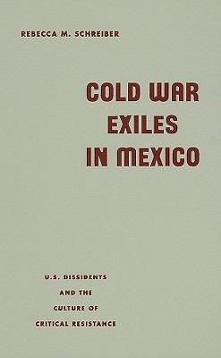 Cold War Exiles in Mexico