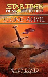 Star Trek: New Frontier: Stone and Anvil