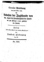 Zusatz zum ersten Theile der neuen Beyfugen zur Landes-Ordnung: Sachsen. Circular-Verordnung vom 7ten October 1786. die Ausnahme der Jagdhunde ...
